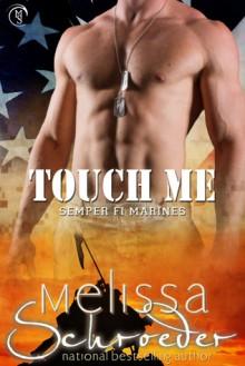 Touch Me - Melissa Schroeder