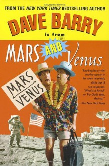 Dave Barry Is from Mars and Venus - Dave Barry