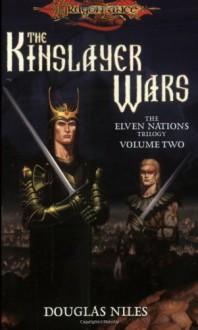 The Kinslayer Wars - Douglas Niles
