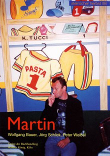 Martin - Wolfgang Bauer