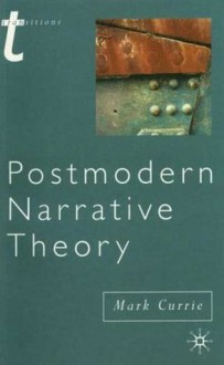 Postmodern Narrative Theory (Transitions) - Mark Currie