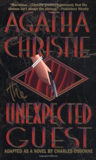 The Unexpected Guest - Charles Osborne,Agatha Christie
