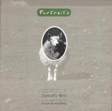 Portraits: Photographs of Farm Animals - Danielle Weil, Verlyn Klinkenborg