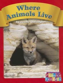 Where Animals Live - Janelle Cherrington