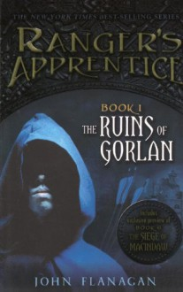 The Ruins of Gorlan - John Flanagan