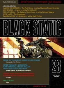 Black Static #28 (Black Static Horror and Dark Fantasy Magazine) - Andy Cox Editor, Carole Johnstone, Jon Ingold, Priya Sharma, Daniel Kaysen, Joel Lane, Christopher Fowler, Warwick Fraser-Coombe, David Gentry, Richard Wagner
