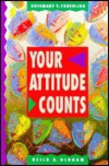 Your Attitude Counts - Rosemary T. Fruehling