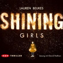 Shining Girls - Beukes Lauren,David Nathan