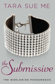 The Submissive - Tara Sue Me