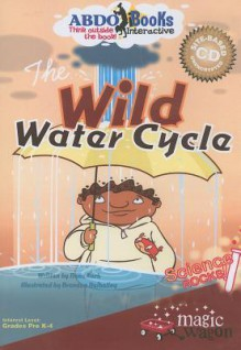 The Wild Water Cycle [With Book] (Other Format) - Rena Korb