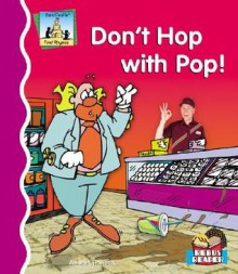 Don't Hop with Pop! - Anders Hanson