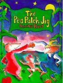 The Pea Patch Jig - Edith Thacher Hurd