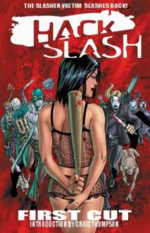 Hack / Slash Volume 1: First Cut (Hack Slash) - Tim Seeley,Stefano Caselli,Federica Manfredi