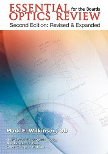 Essential Optics Review for the Boards - Mark E Wilkinson, Andrew P. Doan