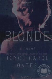 Blonde: A Novel - Joyce Carol Oates,Jayne Atkinson