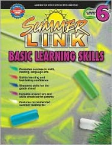 Summer Link Basic Learning Skills: Summer Before 6 - McGraw-Hill Publishing