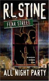 All-Night Party (Fear Street, No. 43) [Mass Market Paperback] - Alexandra Laignel-Lavastine