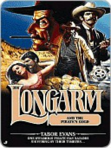 Longarm and the Pirate's Gold (Longarm, #306) - Tabor Evans