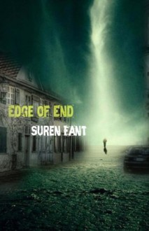 Edge of End - Suren Fant