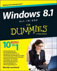 Windows 8.1 All-in-one For Dummies - Woody Leonhard