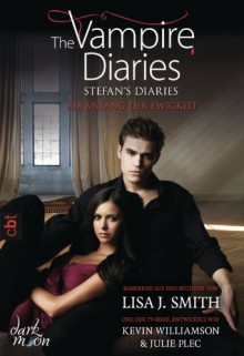 Origins (The Vampire Diaries: Stefan's Diaries, #1) - L.J. Smith, Michaela Link