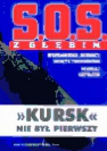 S.O.S. z głębin. Wspomnienia dowódcy okrętu podwodnego - Mikołaj Zatiejew