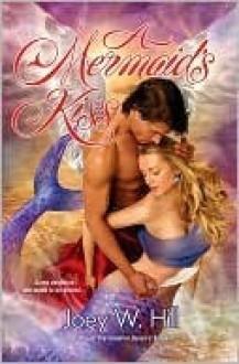 A Mermaid's Kiss - Joey W. Hill