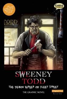 Sweeney Todd: The Demon Barber of Fleet Street: The Graphic Novel - Sean Michael Wilson, Declan Shalvey, Jason Cardy, Kat Nicholson, Clive Bryant