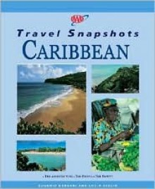 AAA Travel Snapshots - Caribbean - The American Automobile Association, Lucia Giglio