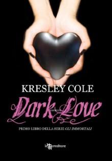 Dark Love - Kresley Cole, Luca Canu