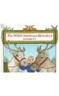 The Wild Christmas Reindeer - Jan Brett