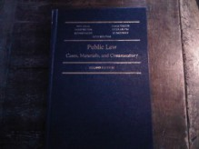 Public Law : Cases Materials and Commentary - Philip Bryden, Craik, Neil, Craig Forcese, Forcese, Craig