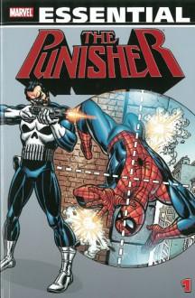 Essential Punisher, Vol. 1 - Gerry Conway,Archie Goodwin,Ross Andru,Frank Miller,Steven Grant,Bill Mantlo,Len Wein,Greg LaRocque,Keith Pollard
