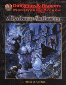 Darkness Gathering - Bruce R. Cordell