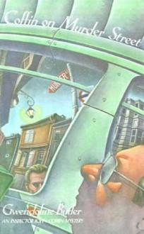 Coffin on Murder Street - Gwendoline Butler