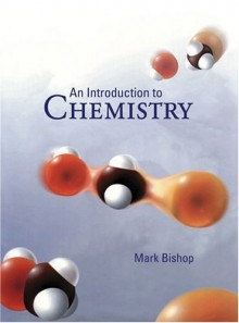 An Introduction to Chemistry - Mark Bishop