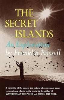 Secret Islands: An Exploration - Franklin Russell