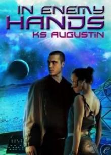 In Enemy Hands - K.S. Augustin
