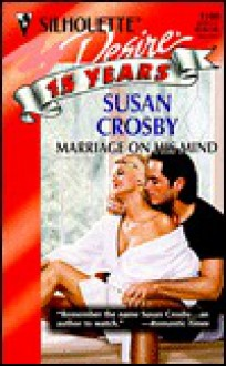Marriage on His Mind - Susan Crosby
