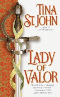 Lady of Valor - Tina St. John, Lara Adrian
