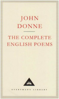 The Complete English Poems - John Donne