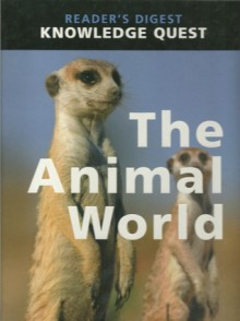 The Animal World - Reader's Digest Association
