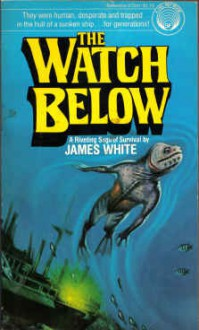 The Watch Below - James White