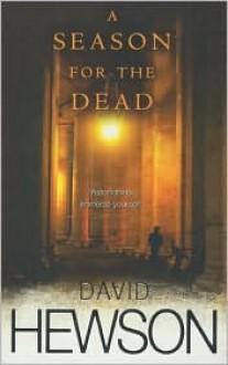A Season For The Dead - David Hewson