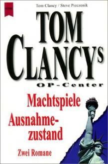 Machtspiele (Tom Clancy's Op-Center, #5) - Tom Clancy, Steve Pieczenik, Jeff Rovin