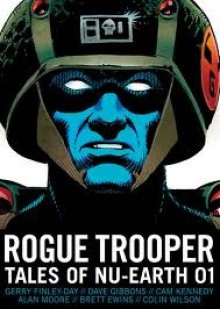 Rogue Trooper: Tales of Nu Earth 1 - Gerry Finley-Day, Dave Gibbons