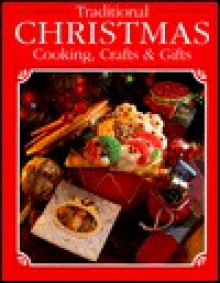 Traditional Christmas Cooking, Crafts and Gifts - Cy Decosse Inc.