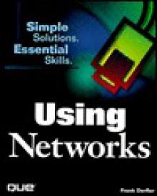 Using Networks - Frank J. Derfler, Jr.