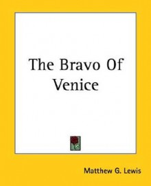 Abaellino, or the Bravo of Venice - Matthew Gregory Lewis, Heinrich Zschokke
