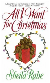 All I Want for Christmas - Sheila Rabe